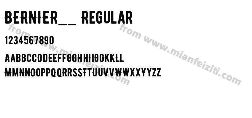BERNIER__ Regular字体预览